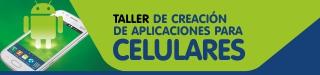 Taller de Creación de Aplicaciones para Celulares