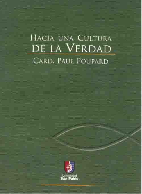 HACIA UNA CULTURA DE LA VERDAD