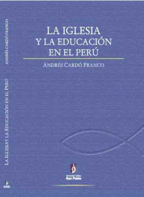 lA IGLESIA Y LA EDUCACION EN EL PERU