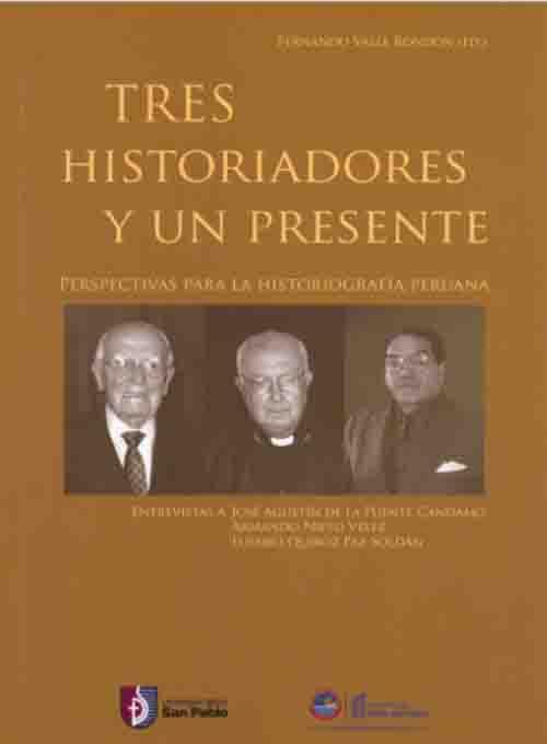 TRES HISTORIADORES Y UN PRESENTE