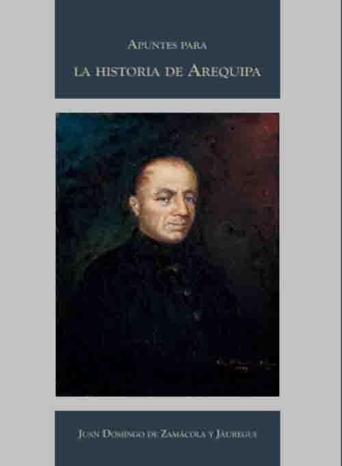 APUNTES PARA LA HISTORIA DE AREQUIPA