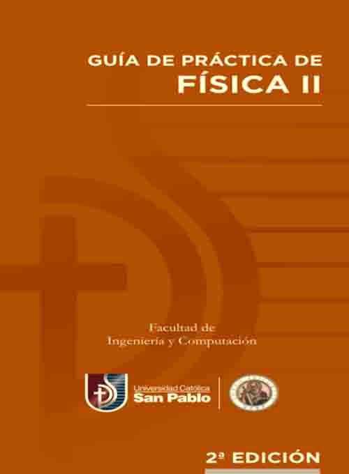 GUIA PRACTICA FISICA II 2DA EDICION