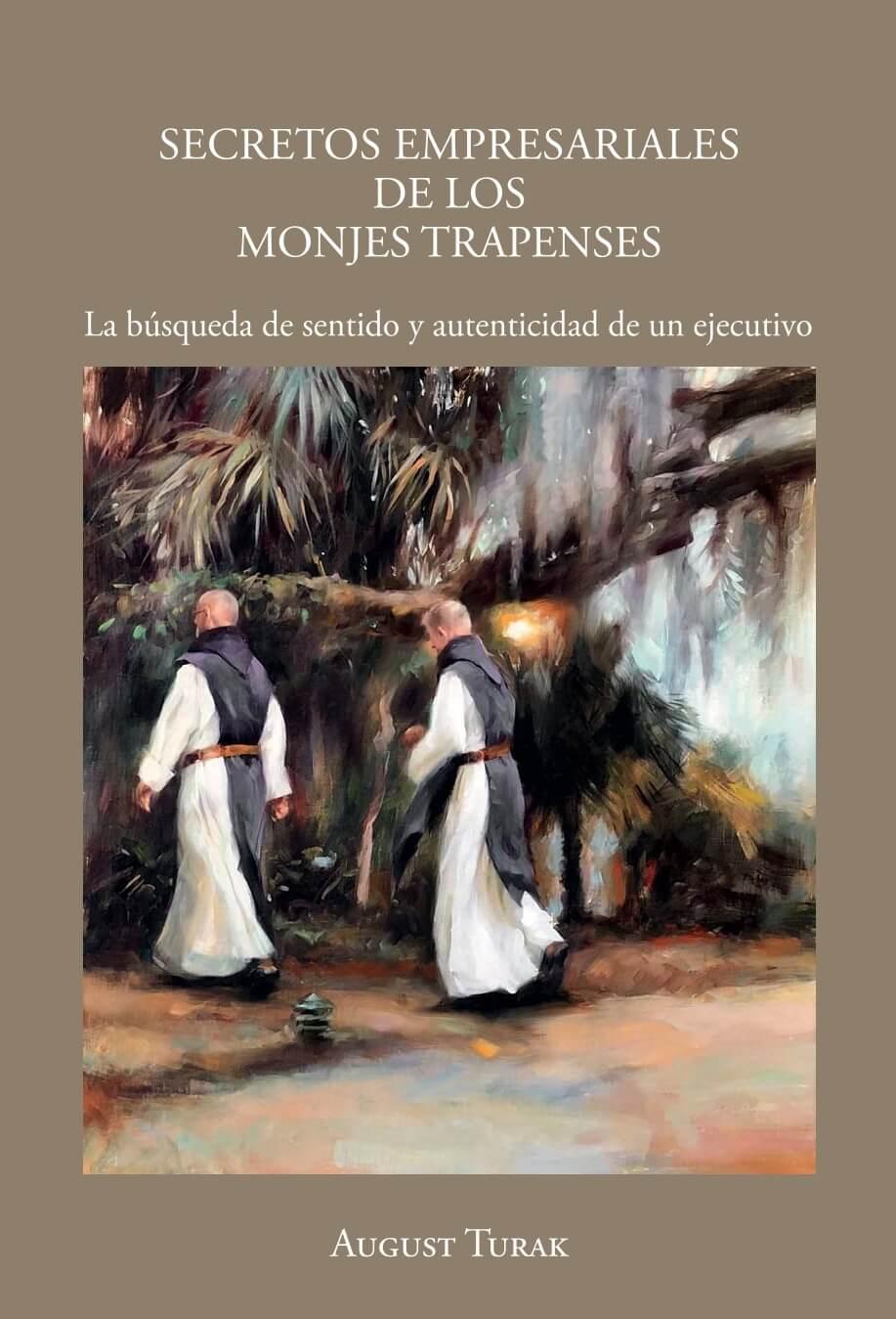 SECRETOS EMPRESARIALES DE LOS MONJES TRAPENSES 1